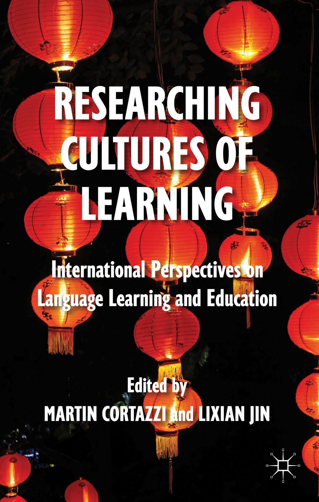 Researching Cultures of Learning International Perspectives on Language Learning and Education