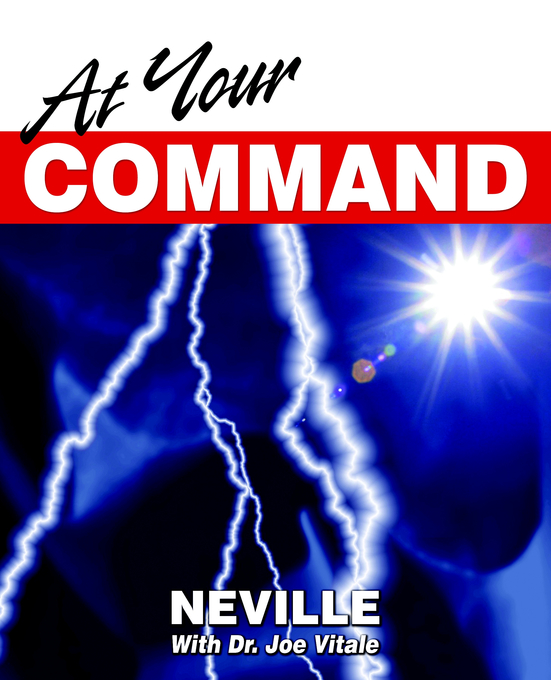 At Your Command By: Neville Goddard