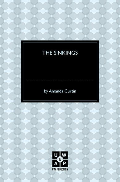 The Sinkings By: Amanda Curtin