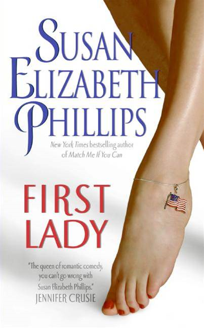 First Lady By: Susan Elizabeth Phillips