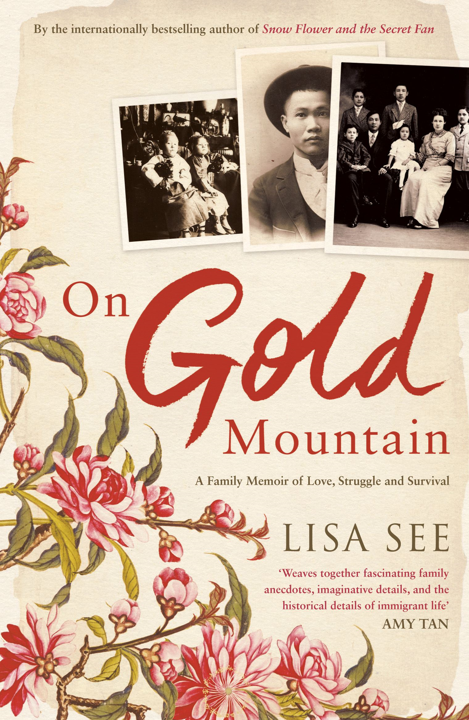 On Gold Mountain A family memoir of love,  struggle and survival
