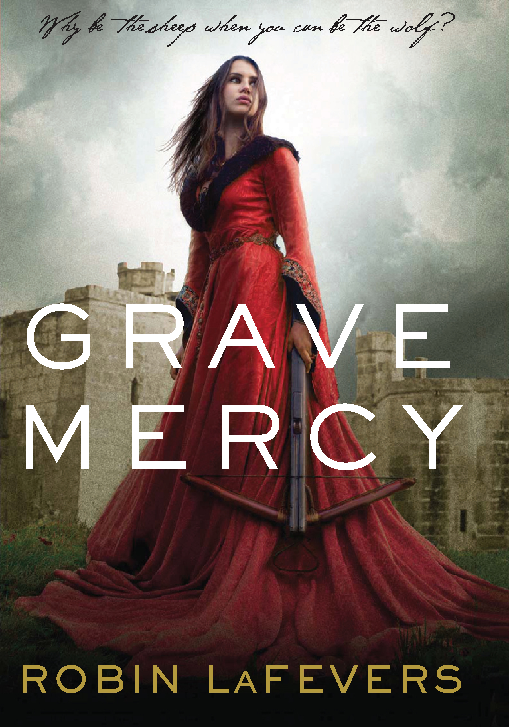 Grave Mercy (Book I): His Fair Assassin, Book I