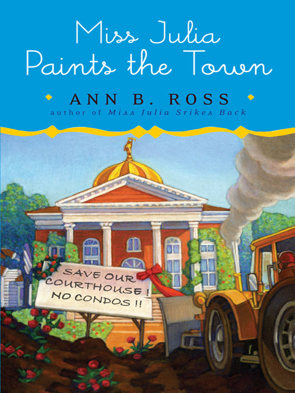 Miss Julia Paints the Town By: Ann B. Ross