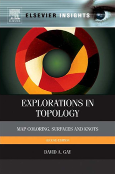 Explorations in Topology Map Coloring, Surfaces and Knots
