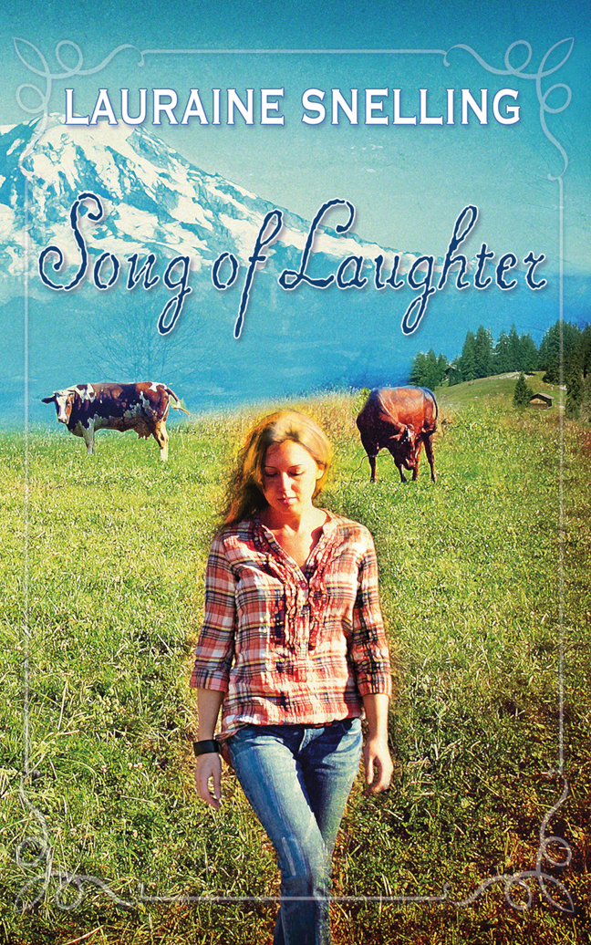 Song of Laughter By: Lauraine Snelling