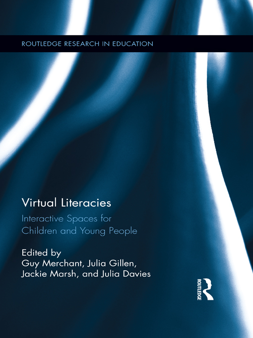 Virtual Literacies By: