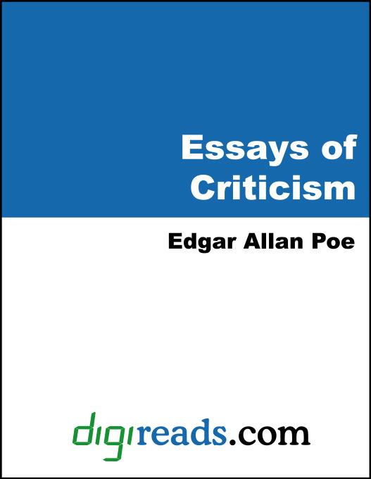 edgar allan poe criticism essays How can the answer be improved.