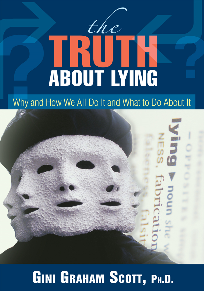 The Truth About Lying By: Gini Scott