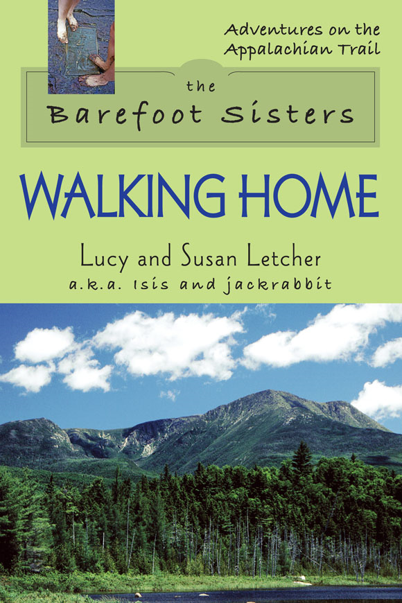 The Barefoot Sisters Walking Home By: Lucy Letcher, Susan Letcher