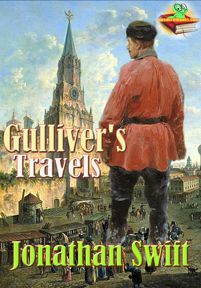 Jonathan Swift - Gulliver's Travels ( Into Several Remote Regions of the World )