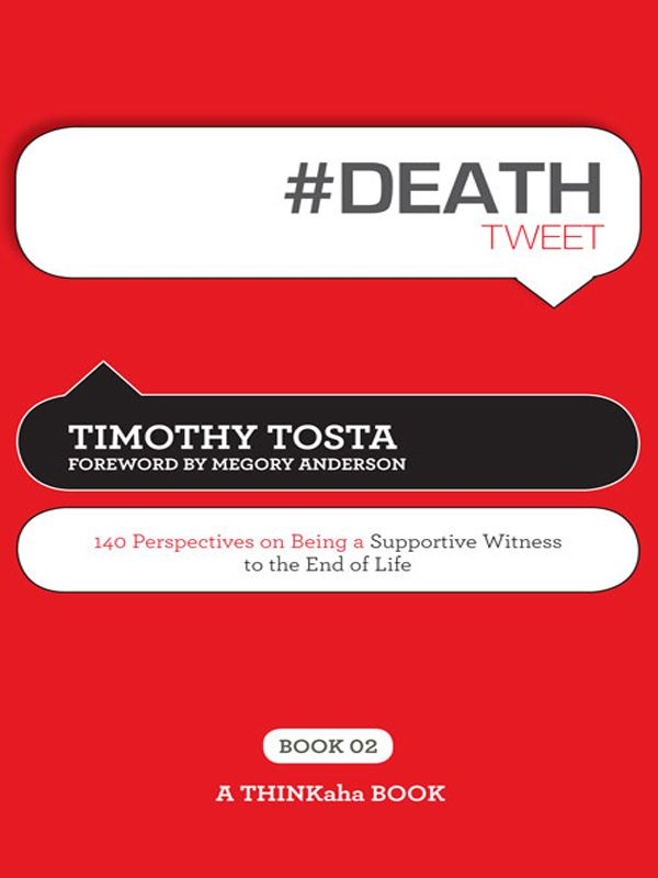 #DEATH tweet Book02 By: Timothy Tosta