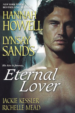 Hannah , Sands, Lynsay , Kessler  Howell - Eternal Lover
