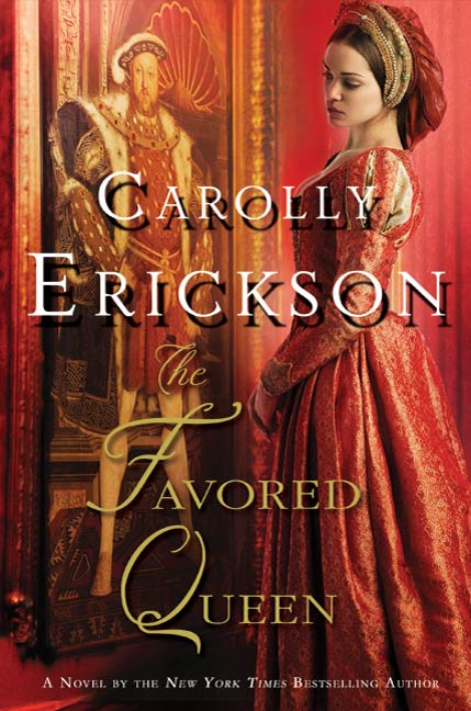 The Favored Queen By: Carolly Erickson