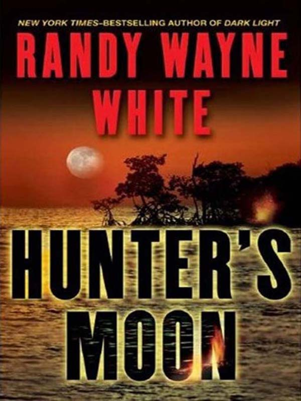 Hunter's Moon By: Randy Wayne White