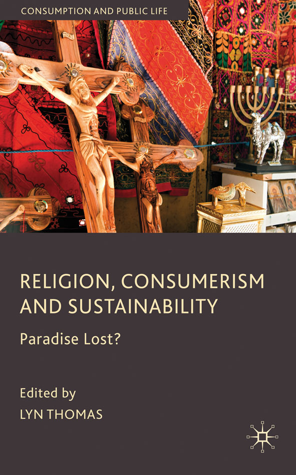 Religion,  Consumerism and Sustainability Paradise Lost?