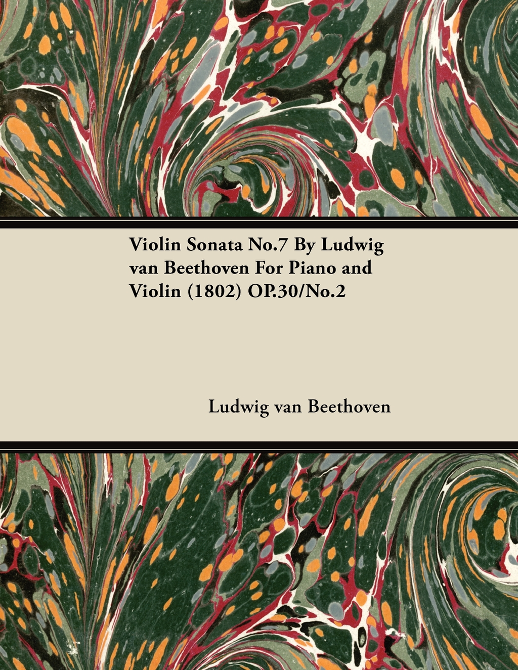 Violin Sonata No.7 By Ludwig van Beethoven For Piano and Violin (1802) OP.30/No.2