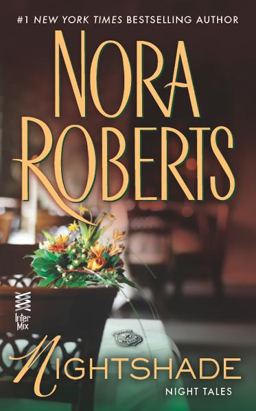 Nightshade By: Nora Roberts