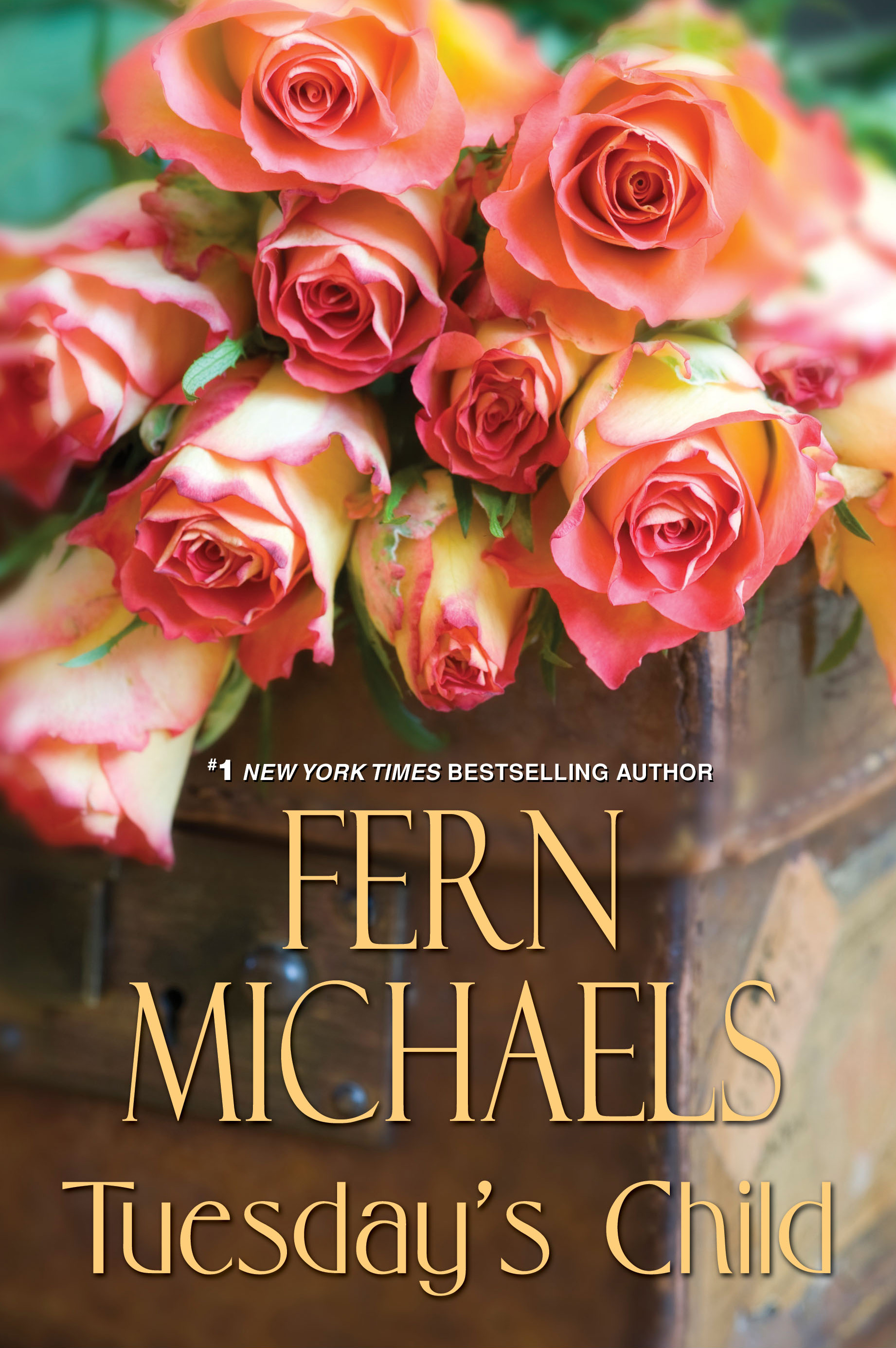 Tuesday's Child By: Fern Michaels