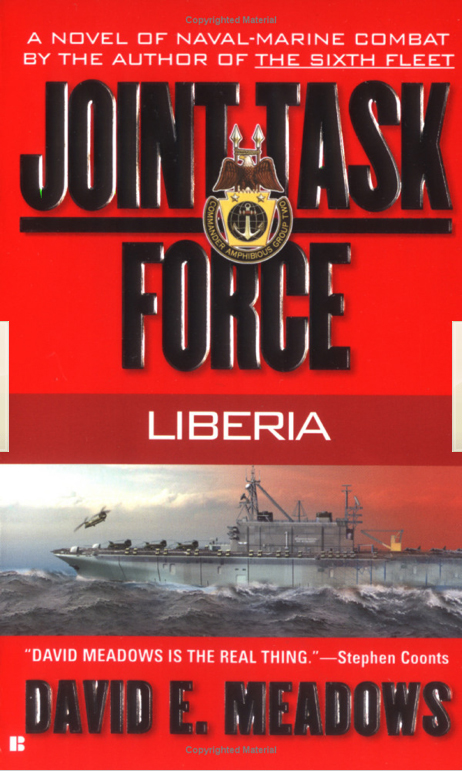 Joint Task Force #1: Liberia: Liberia