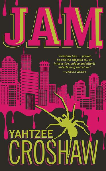 Jam By: Croshaw, Yahtzee
