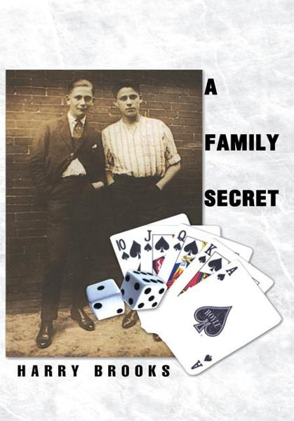 A Family Secret By: Harry Brooks