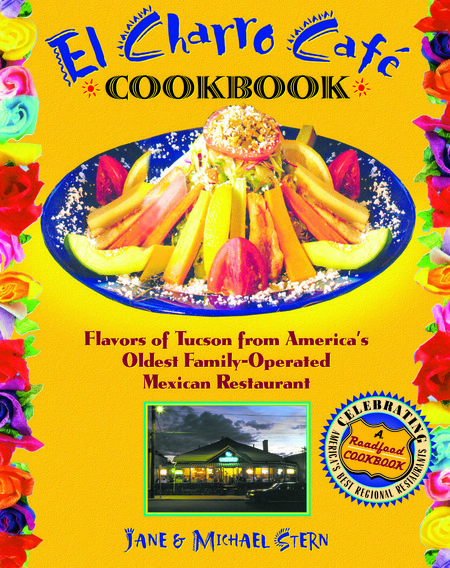 El Charro Café Cookbook