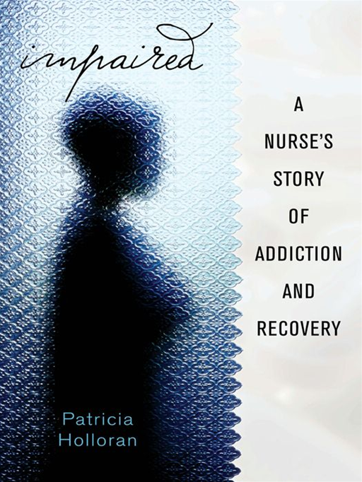 Impaired By: Patricia Holloran