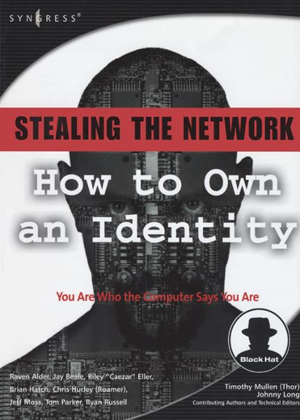 Stealing the Network: How to Own an Identity How to Own an Identity