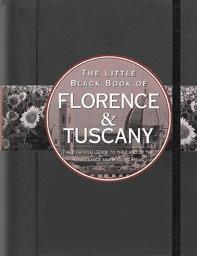 The Little Black Book of Florence & Tuscany 2011