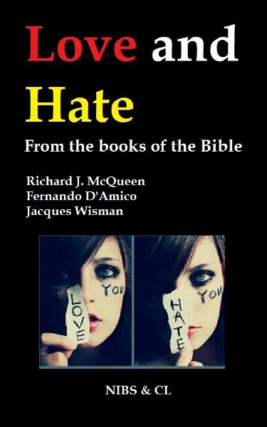Love and Hate: From the books of the Bible
