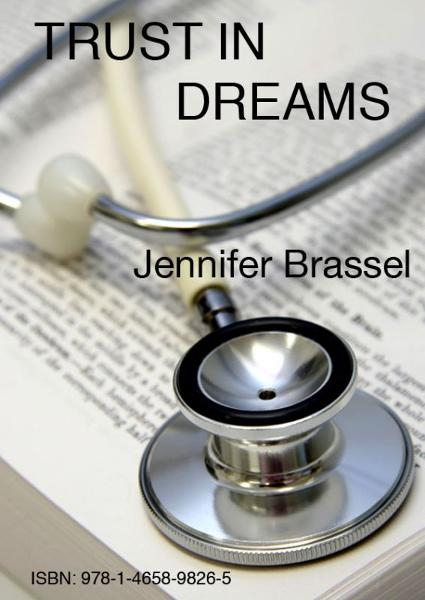 Trust in Dreams By: Jennifer Brassel