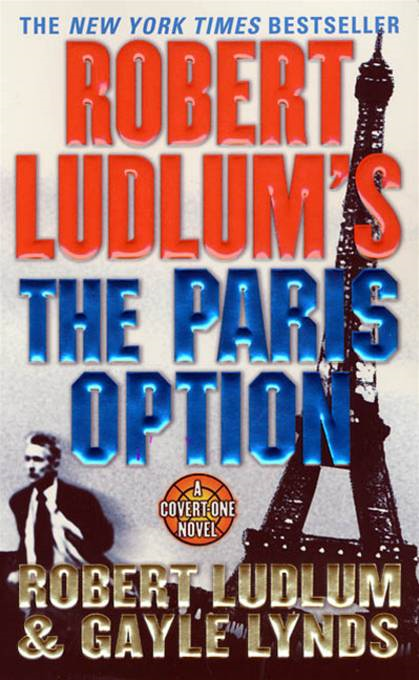 Robert Ludlum's The Paris Option By: Gayle Lynds,Robert Ludlum