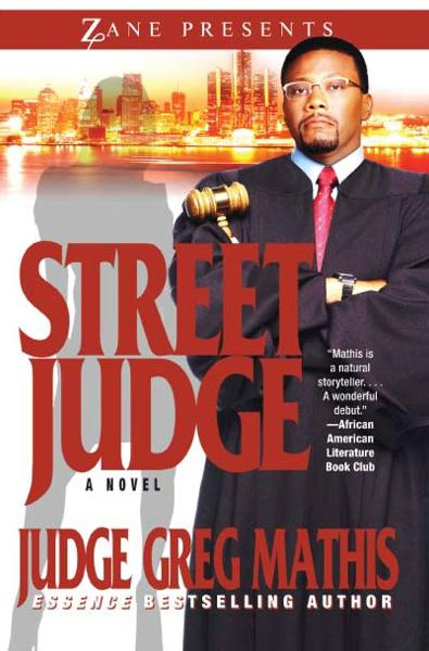Street Judge By: Greg Mathis