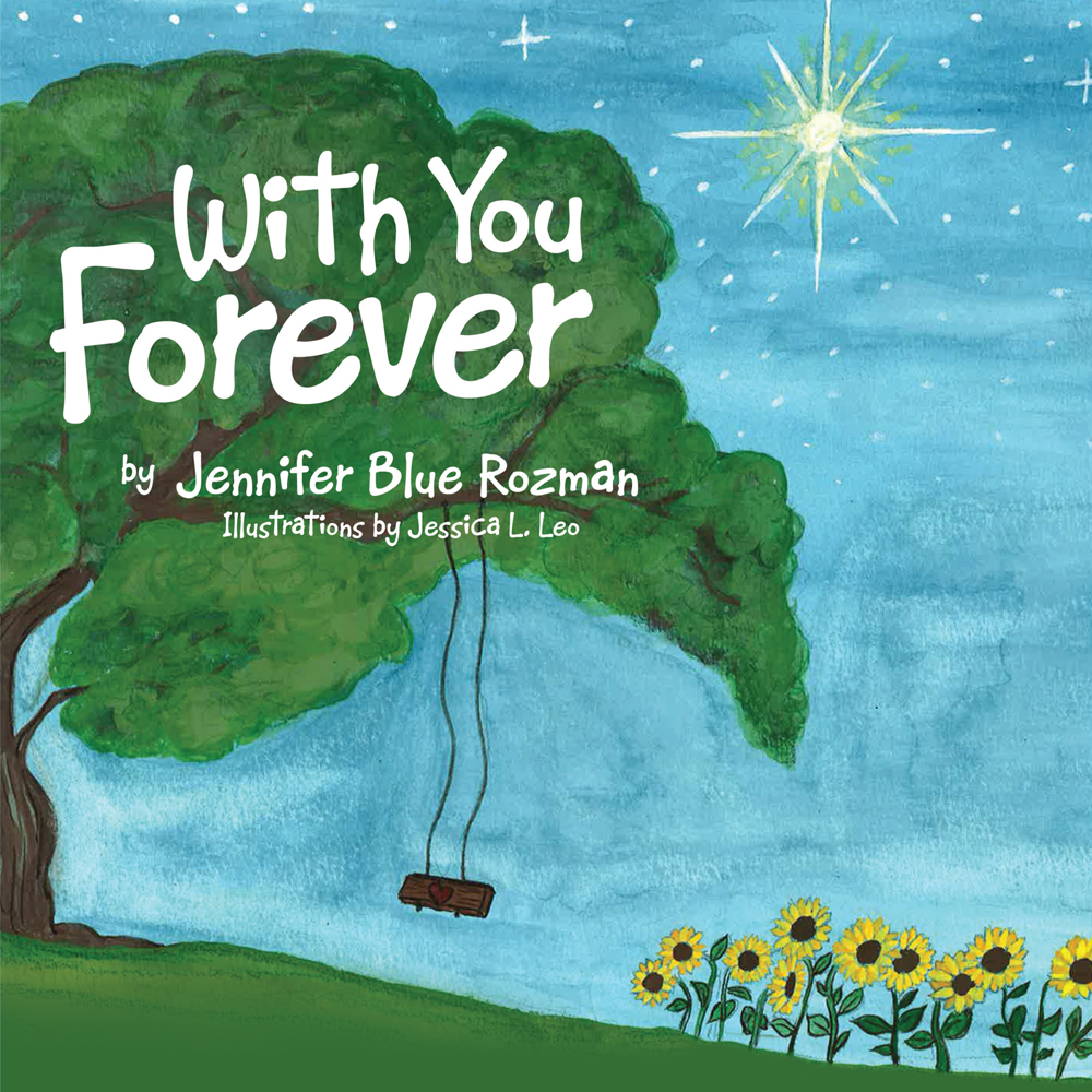 With You Forever By: Jennifer Blue Rozman