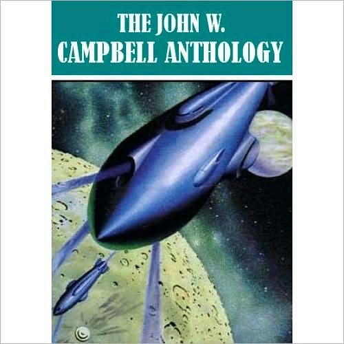 The John W. Campbell Anthology