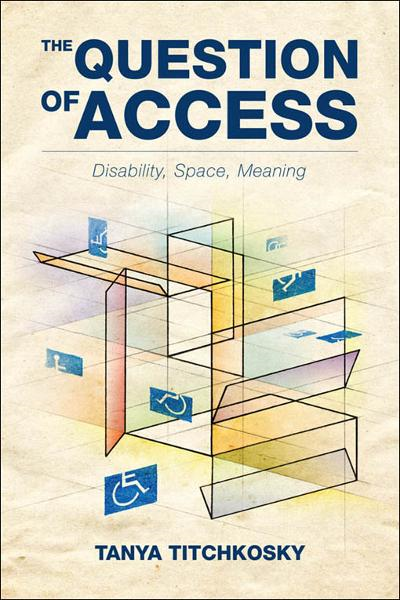 The Question of Access By: Tanya Titchkosky