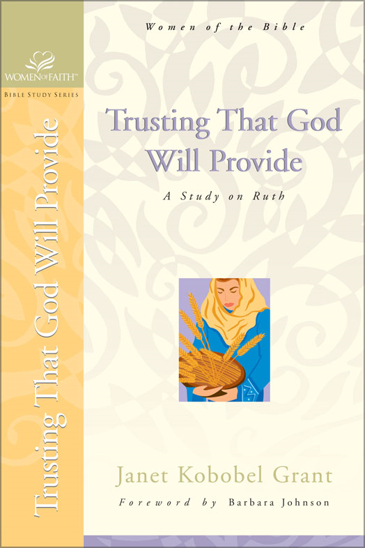 Trusting That God Will Provide: A Study on Ruth