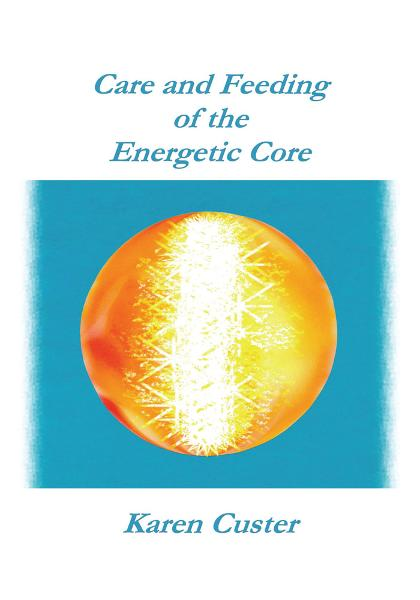 Care and Feeding of the Energetic Core