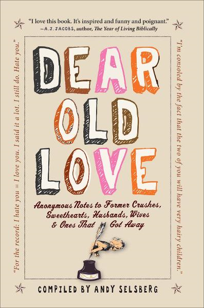 Dear Old Love By: Andy Selsberg