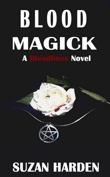 Blood Magick (Bloodlines #1)