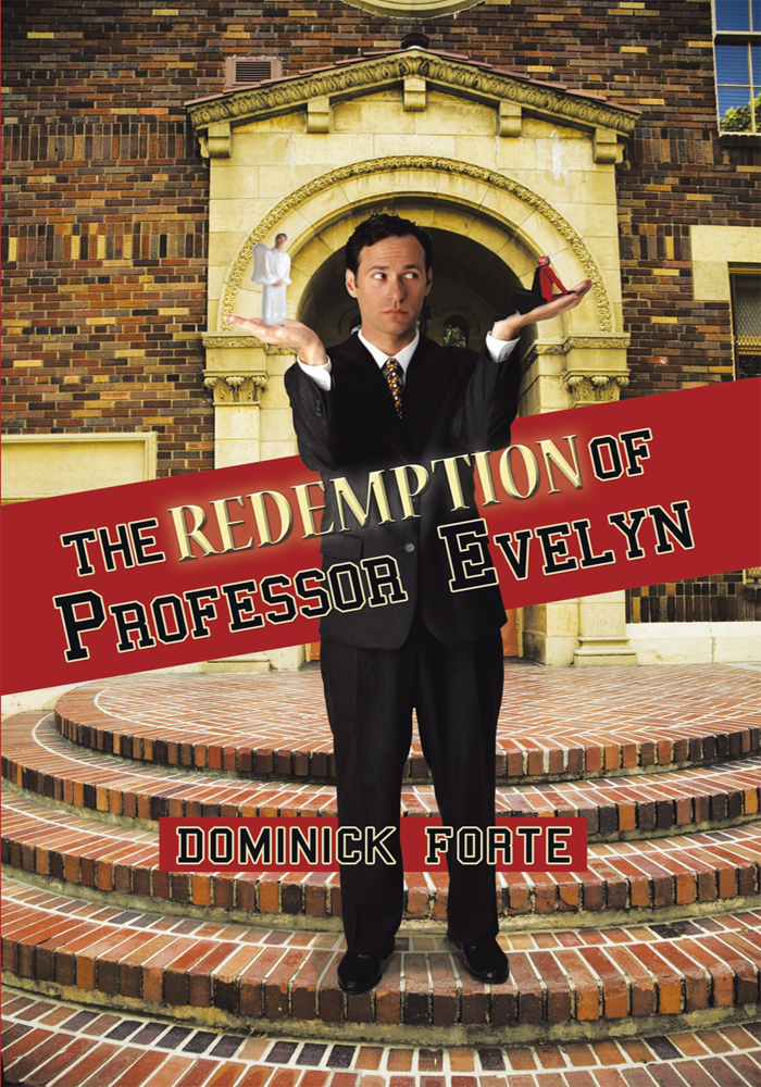 The Redemption of Professor Evelyn By: Forte, Dominick