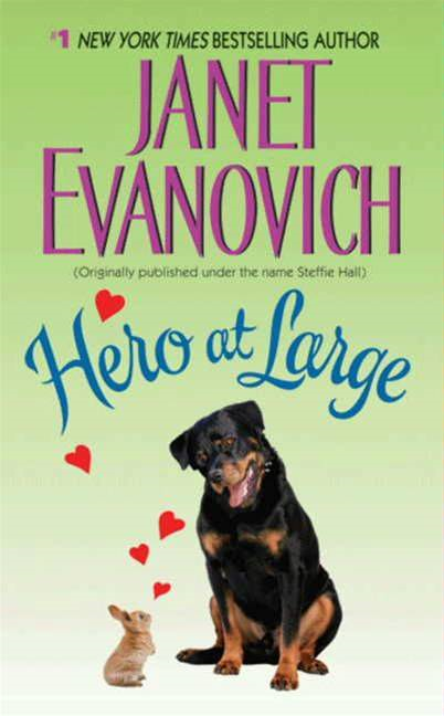 Hero at Large By: Janet Evanovich