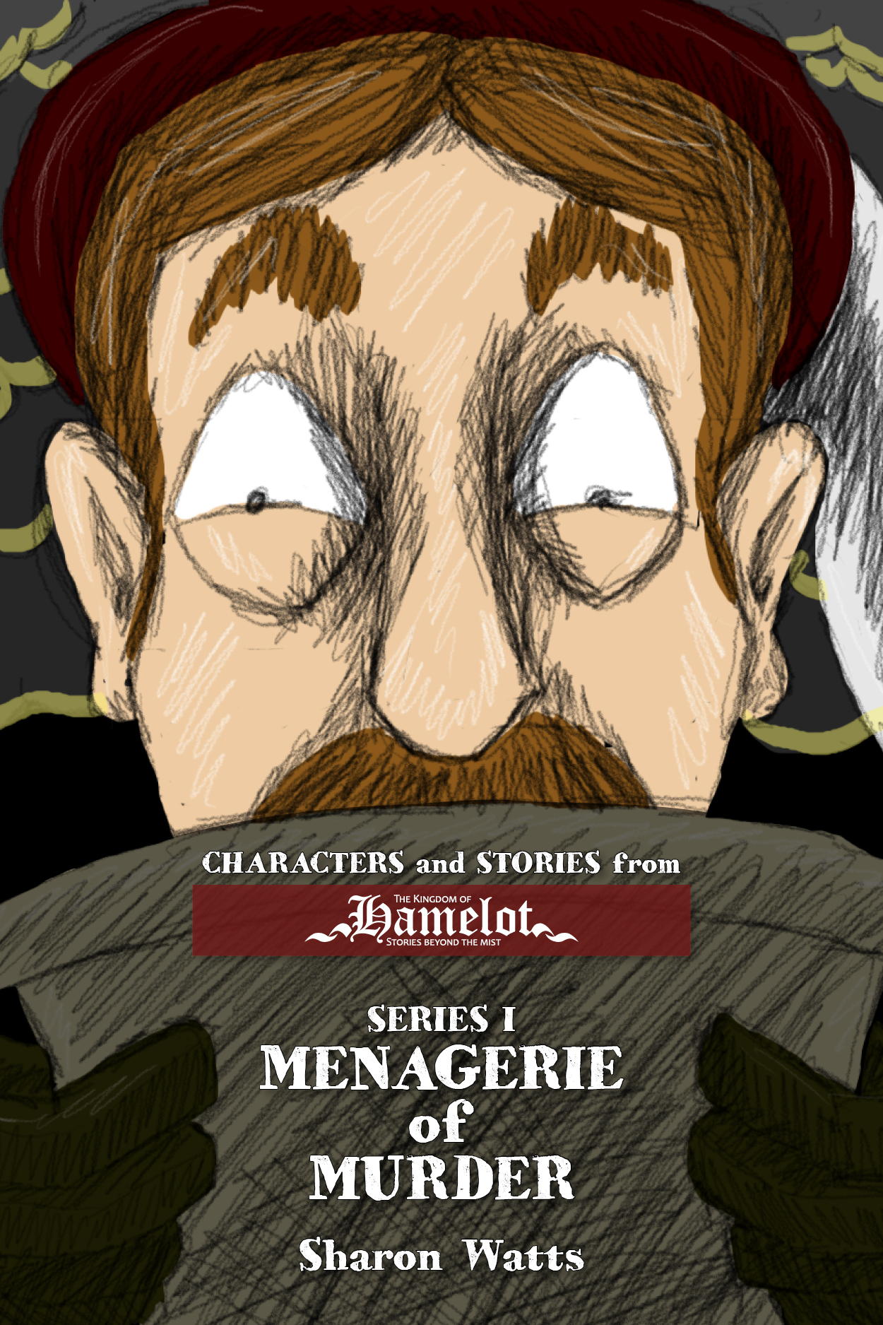 Kingdom of Hamelot Series I: Menagerie of Murder