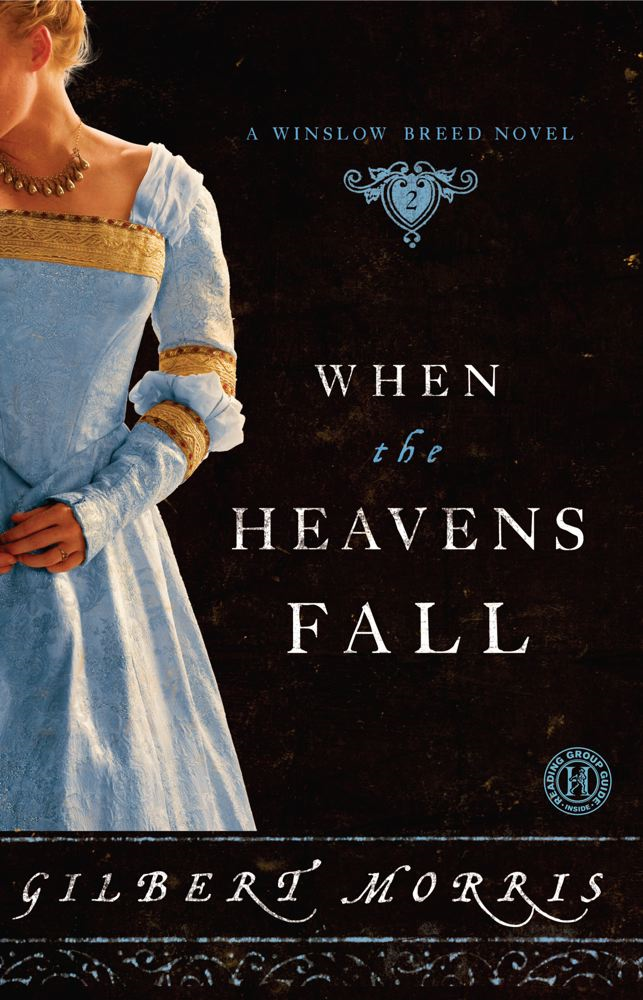 When the Heavens Fall By: Gilbert Morris