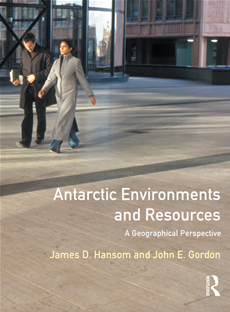 Antarctic Environments and Resources A Geographical Perspective