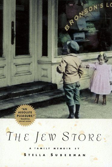 The Jew Store By: Stella Suberman