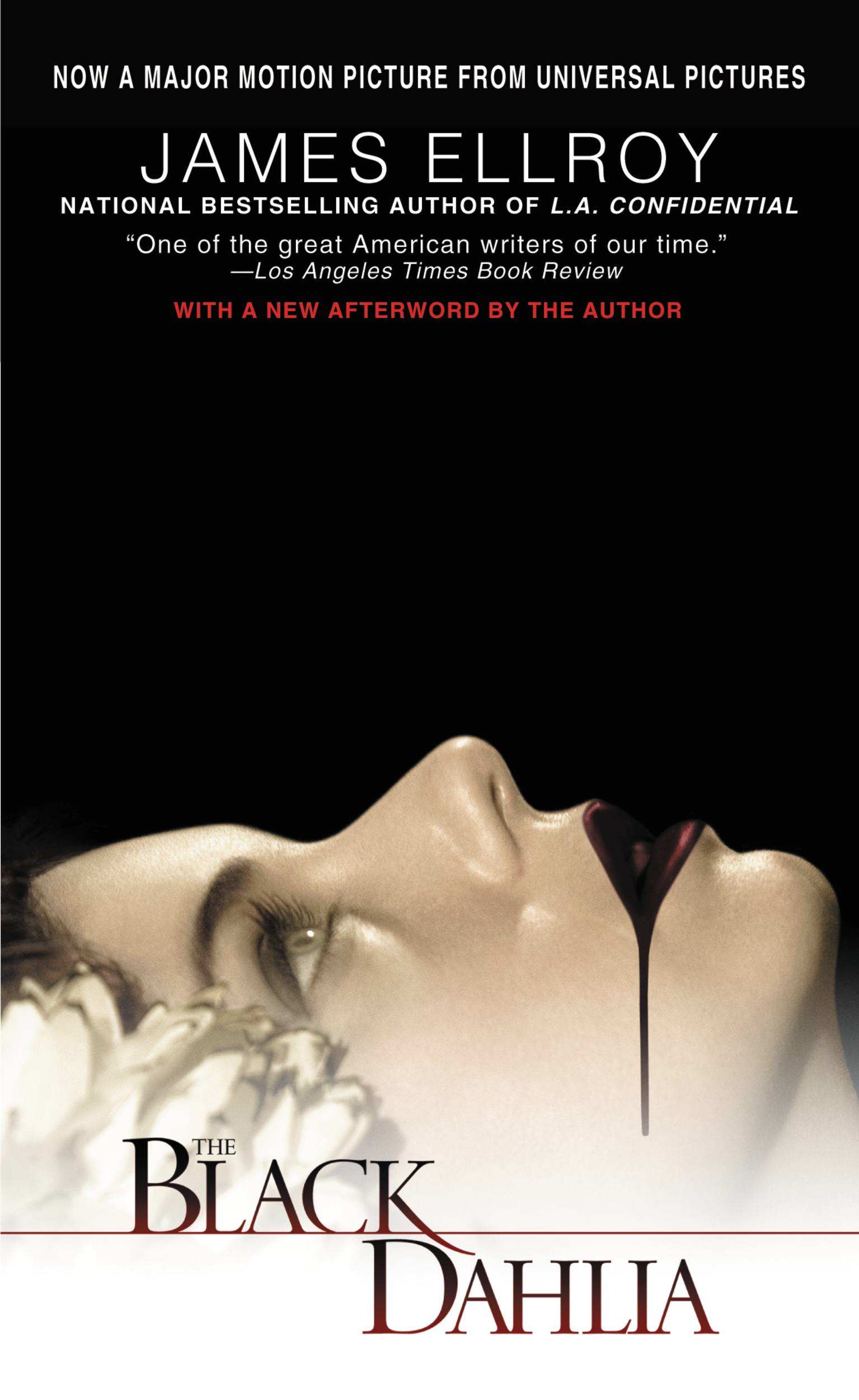 The Black Dahlia By: James Ellroy