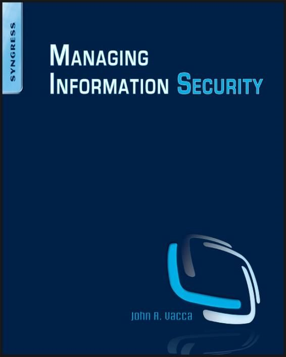 Managing Information Security By: