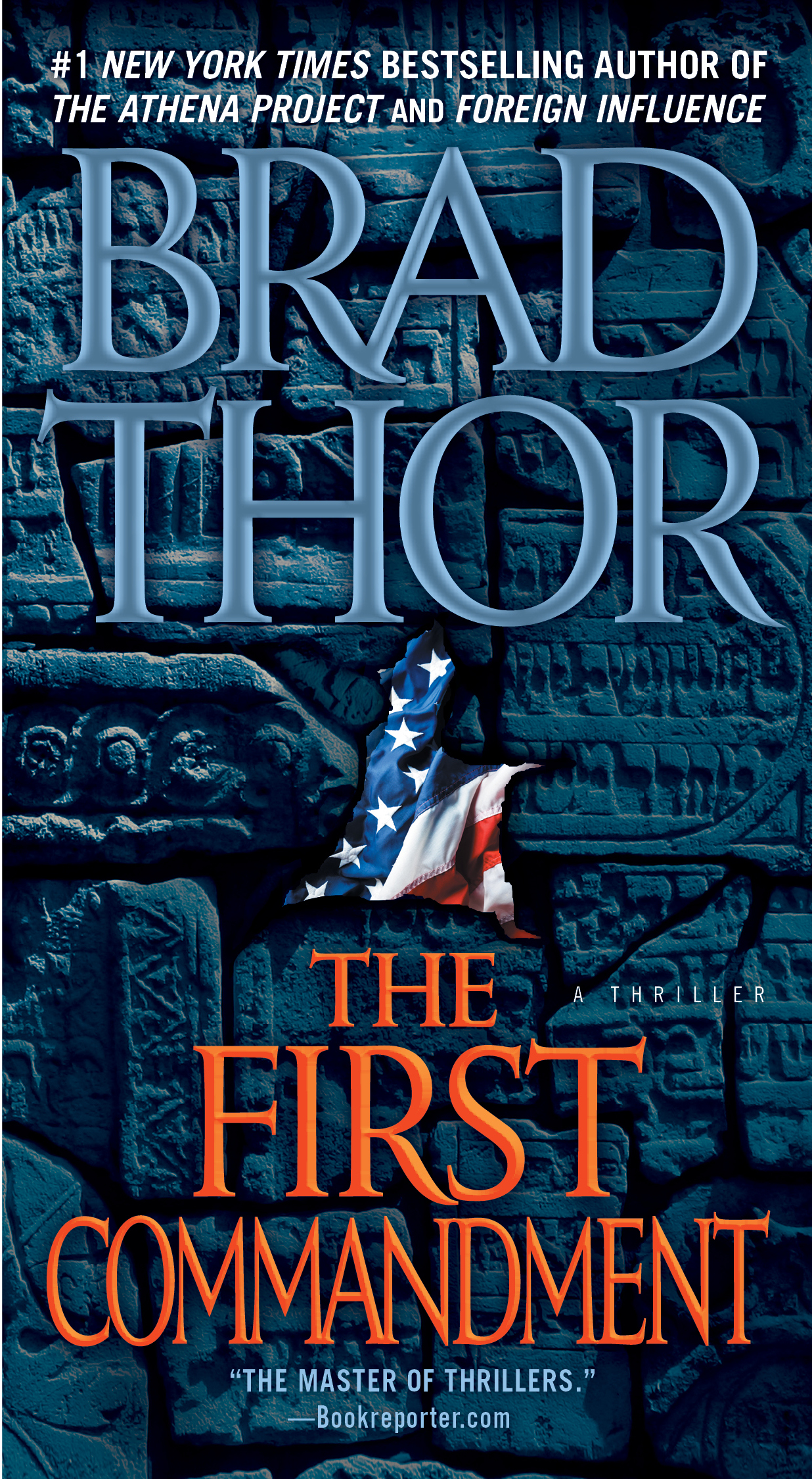 The First Commandment By: Brad Thor