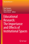 Educational Research: The Importance And Effects Of Institutional Spaces